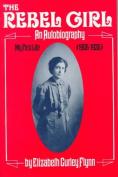 Rebel Girl: An Autobiography