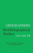 Geographers: Biobibliographical Studies