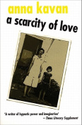 A Scarcity of Love