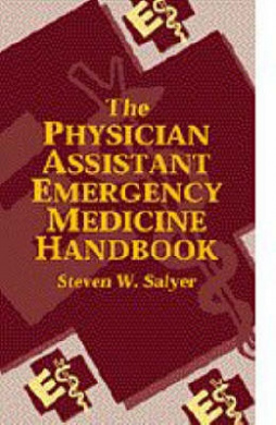 The Physician Assistant Emergency Medicine Handbook