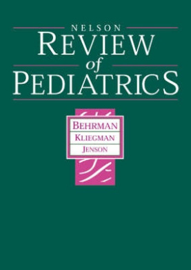 Nelson Review of Pediatrics