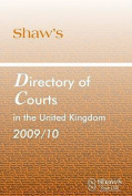 SHAWS DIRECTORY COURTS UK 2009/10