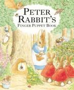 Peter Rabbit's Finger Puppet Book (Beatrix Potter Novelties) [Board book]