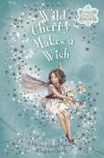 Wild Cherry Makes a Wish