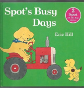 Spot's Busy Days
