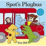 Spot's Playbus [Board book]