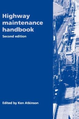 Highway Maintenance Handbook, 2nd Edition