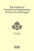 The Essence of Geotechnical Engineering