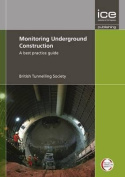 Monitoring Underground Construction