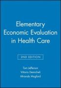 Elementary Economic Evaluation in Health Care