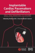 Implantable Cardiac Pacemakers and Defibrillators