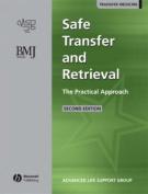 Safe Transfer and Retrieval