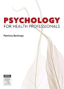 Psychology for Health Professionals