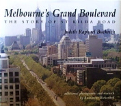 Melbourne's Grand Boulevard - the Story of St. Kilda Road