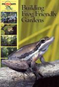 Building Frog Friendly Gardens