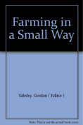 Farming in a Small Way