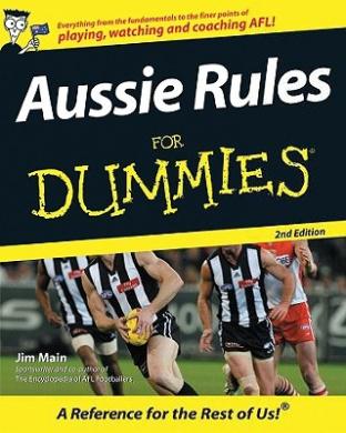 Aussie Rules for Dummies: 2E