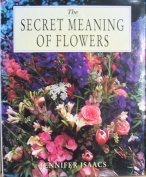 The Secret Meaning of Flowers