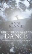 When the Snowgums Dance
