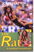 The Rat: A Football Braveheart