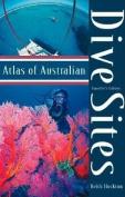 Atlas of Australian Dive Sites