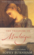 The Treasure of Montsegur : a Novel of the Cathars