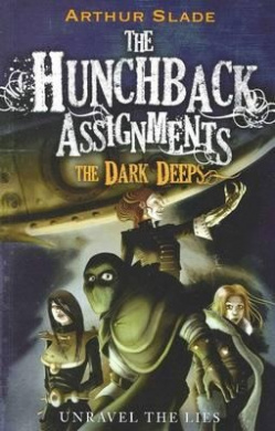 The Dark Deeps (Hunchback Assignments)