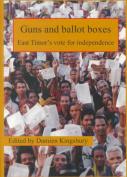 Guns and Ballot Boxes
