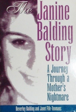 The Janine Balding Story: A Journey through a Mother's Worst Nightmare
