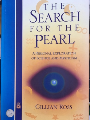 The Search for the Pearl: A Personal Exploration of Science and Mysticism (ABC books)