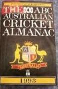 The ABC Australian Cricket Almanac 1993