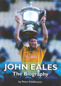 John Eales: The biography