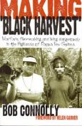 "Making ""Black Harvest"""