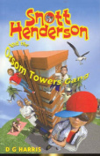 Snott Henderson and the Orsom Towers Gang