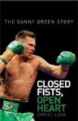 Closed Fists, Open Heart