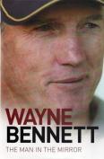 Wayne Bennett