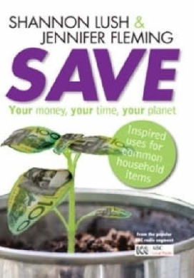 Save: Your money, your time, your planet