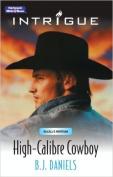 High-Calibre Cowboy