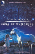 Song of Unmaking (Luna)