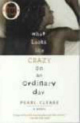 What Looks Like Crazy Ordinary Day