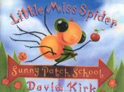 Little Miss Spider Goes to Sunny Patch School