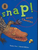 Snap! Went Chester