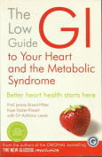 Low GI Guide to Your Heart and the Metabolic Syndrome