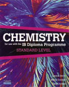 Chemistry for Use with the International Baccalaureate : Standard Level: For Use with the IB Diploma Programme