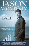 Jason Mccartney: After Bali