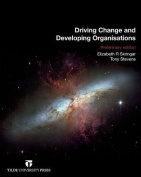 Driving Change and Developing Organisations
