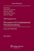 Processes of Constitutional Decisionmaking, 2010 Supplement