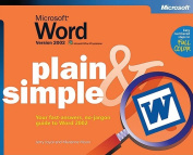 Microsoft Word Version 2002 Plain and Simple
