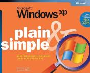 Microsoft Windows XP Plain & Simple
