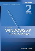 Microsoft Windows XP Professional Administrator's Pocket Consultant